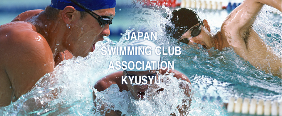 JAPAN SWIMMING CLUB ASSOCIATION KYUSYU